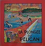 Les Aventures de Fripounet et marisette - La plongée du pélican - Fleurus - 12/10/1983