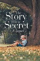 The Story Has a Secret: A Sequel
