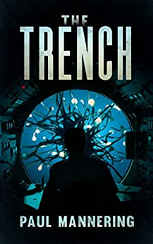 The Trench by [Paul Mannering]