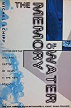 The Memory of Water: Homoeopathy and the Battle of Ideas in the New Science by Michel Schiff (1995-10-23)