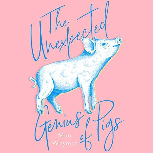 The Unexpected Genius of Pigs cover art
