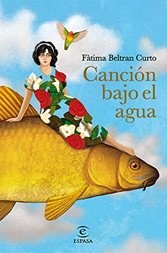 Canción bajo el agua (ESPASA NARRATIVA) (Spanish Edition)