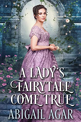 A Lady's Fairytale Come True: A Historical Regency Romance Book (English Edition)