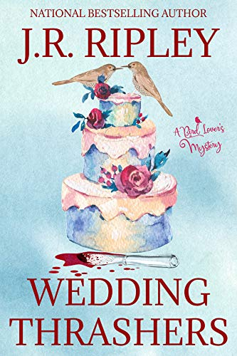 Wedding Thrashers (A Bird Lover's Mystery Book 10)