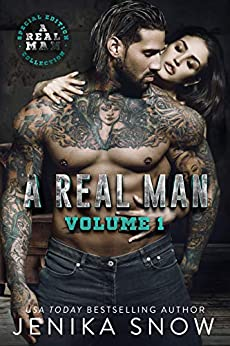 A Real Man: Volume One by [Jenika Snow]