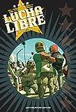 Lucha Libre - Intégrale V1