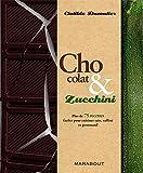 Chocolat & Zucchini