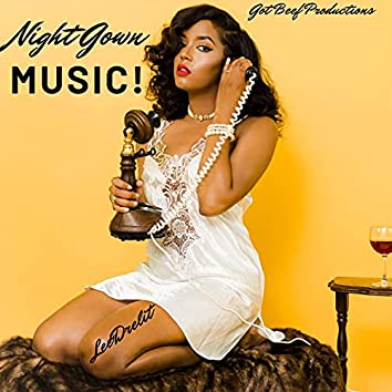 Night Gown Music