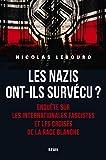Les Nazis ont-ils survécu ? - Le Seuil - 02/05/2019