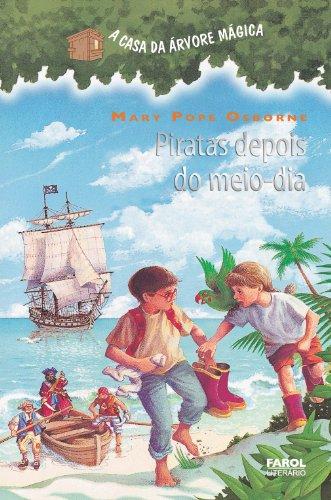 Piratas depois do meio-dia (A casa da árvore mágica)