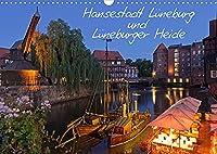 Hansestadt Lueneburg und Lueneburger Heide (Wandkalender 2022 DIN A3 quer): Lueneburgs Altstadt mit Rathaus, Alter Hafen, Am Sande und Lueneburger Heide (Monatskalender, 14 Seiten )