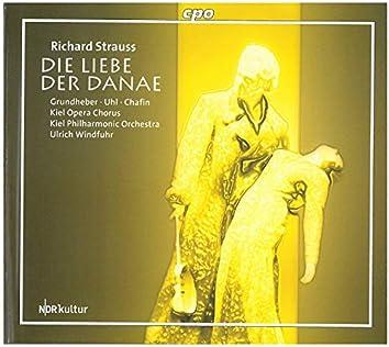 Strauss: Die Liebe der Danae, Op. 83, TrV 278