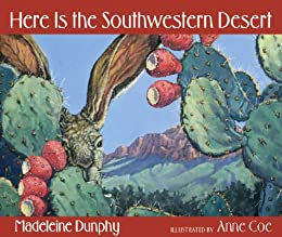 Here Is the Southwestern Desert (Web of Life) (English Edition) eBook: Dunphy, Madeleine, Coe, Anne: Amazon.es: Tienda Kindle
