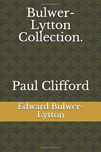 Bulwer-Lytton Collection. Paul Clifford