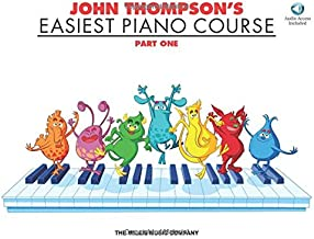 John Thompson's Easiest Piano Course - Part 1 - Book/Audio: Part 1 - Book/Audio