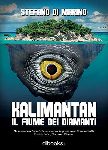 Kalimantan: Il fiume dei diamanti