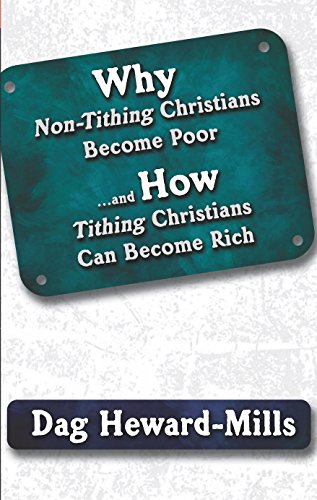 Why Non-Tithing Christians Become Poor And How Tithing Christians Can Become Rich (English Edition)