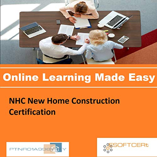 PTNR01A998WXY NHC New Home Construction Certification Online Certification Video Learning Made Easy
