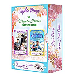 The Magnolia Harbor Starter Collection: Hope's Bakery • When Hearts Collide by [Sophie Mays]
