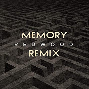 Memory (Redwood Remix)