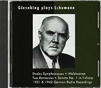 Gieseking Plays Schumann by Walter Gieseking (1998-03-17)