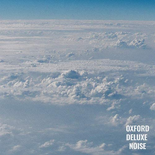 Oxford Deluxe Noise