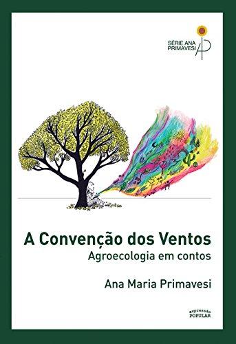 A Convenção dos Ventos: Agroecologia em Contos