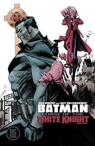 Batman: Curse of the White Knight (2019-) #3 (Batman: White Knight (2017-)) (English Edition)