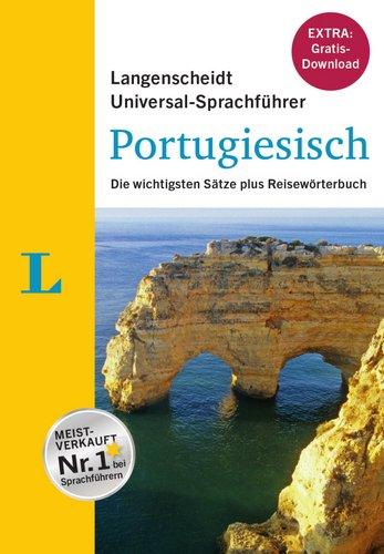 Preisvergleich Produktbild Langenscheidt Universal-Sprachführer Portugiesisch - Buch inklusive E-Book zum Thema Essen & Trinken: Die wichtigsten Sätze plus Reisewörterbuch