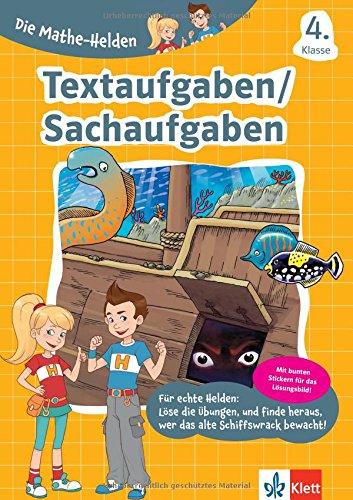 Klett Die Mathe-Helden Textaufgaben/ Sachaufgaben 4. Klasse, Mathematik Grundschule (mit Stickern)