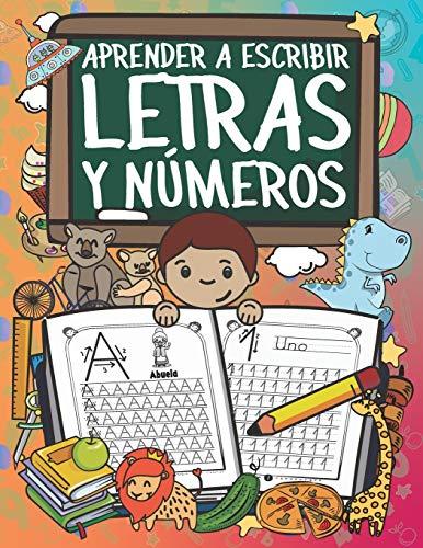 Aprender A Escribir Letras Y Números: Ejercicios Para Escribir El Alfabeto Y Los Números Del 1 Al 20