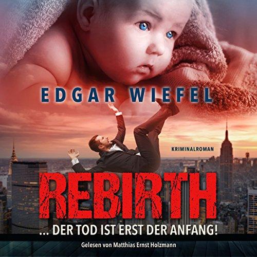 Rebirth... Der Tod ist erst der Anfang Titelbild