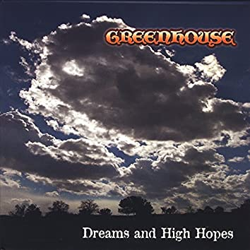 Dreams and High Hopes
