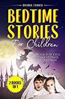 Bedtime Stories For Children (2 Books in 1): The Book for Kids: Bedtime Stories for Children.