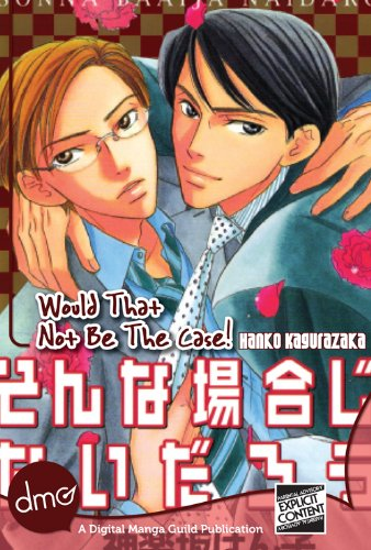 Would That Not Be The Case! (Yaoi Manga) (English Edition)
