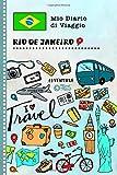 Rio de Janeiro Diario di Viaggio: Libro Interattivo Per Bambini per Scrivere, Disegnare, Ricordi, Quaderno da Disegno, Giornalino, Agenda Avventure – Attività per Viaggi e Vacanze Viaggiatore