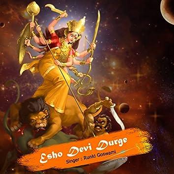 Esho Devi Durge