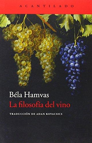 La Filosofía Del Vino (Cuadernos del Acantilado)