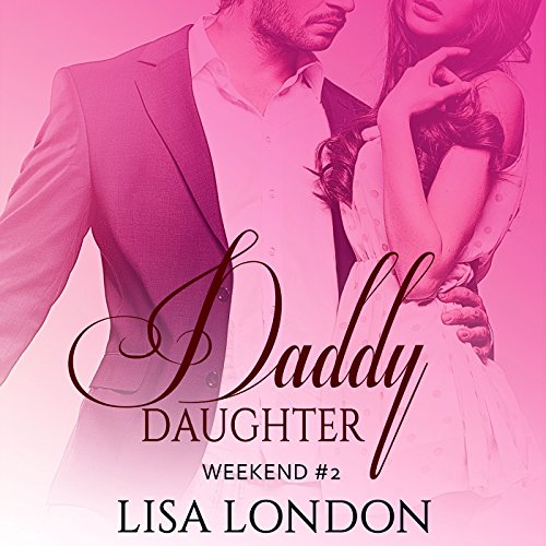Daddy Daughter Weekend #2 audiobook cover art