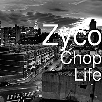 Chop Life