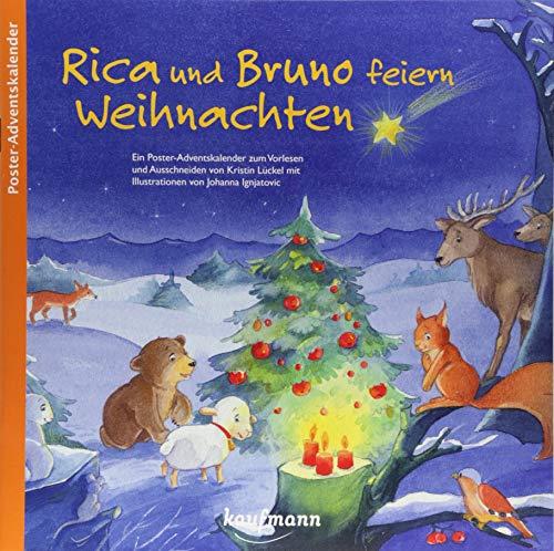Rica und Bruno feiern Weihnachten. Ein Poster-Adventskalender zum Vorlesen und Ausschneiden