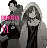 ドラマCD GANGSTA. VI