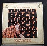 El Fabuloso Tiujuana Express - Tijuana Bach - Lp Vinyl Record