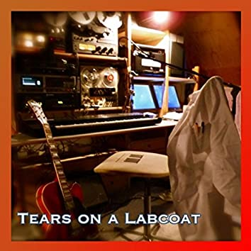 Tears on a Labcoat