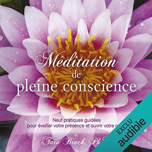 Méditation de pleine conscience audiobook cover art