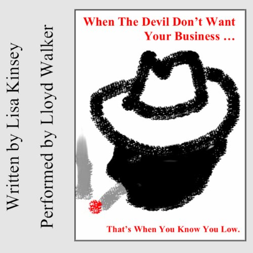 When the Devil Don't Want Your Business audiobook cover art