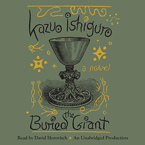 The Buried Giant: A Novel