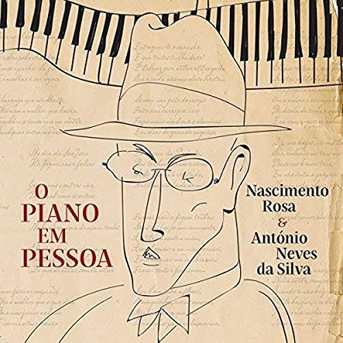 Nascimento Rosa E Antonio Neves Da Silva - O Piano Em Pessoa