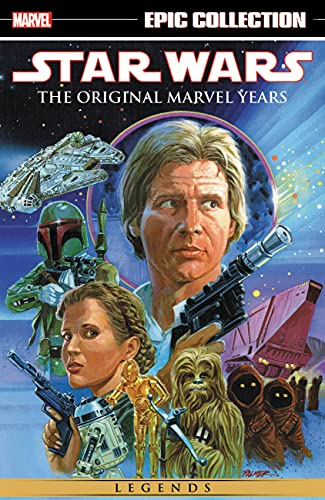 Star Wars Legends Epic Collection: The Original Marvel Years...
