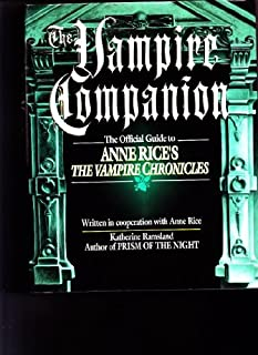 The Vampire Companion: The Official Guide to Anne Rice's